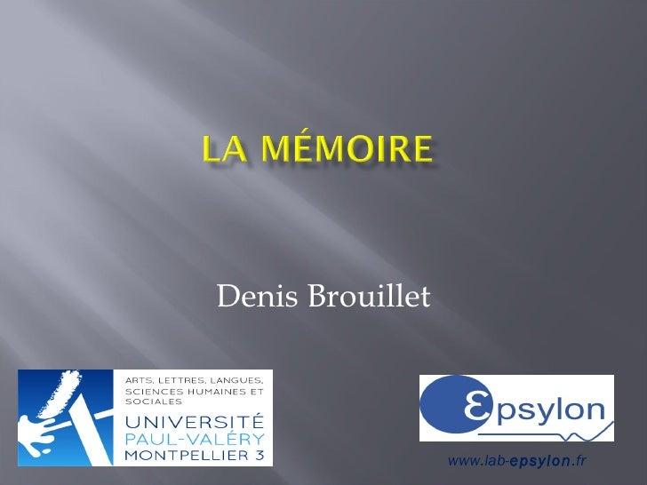 Denis Brouillet                  www.lab-epsylon.fr