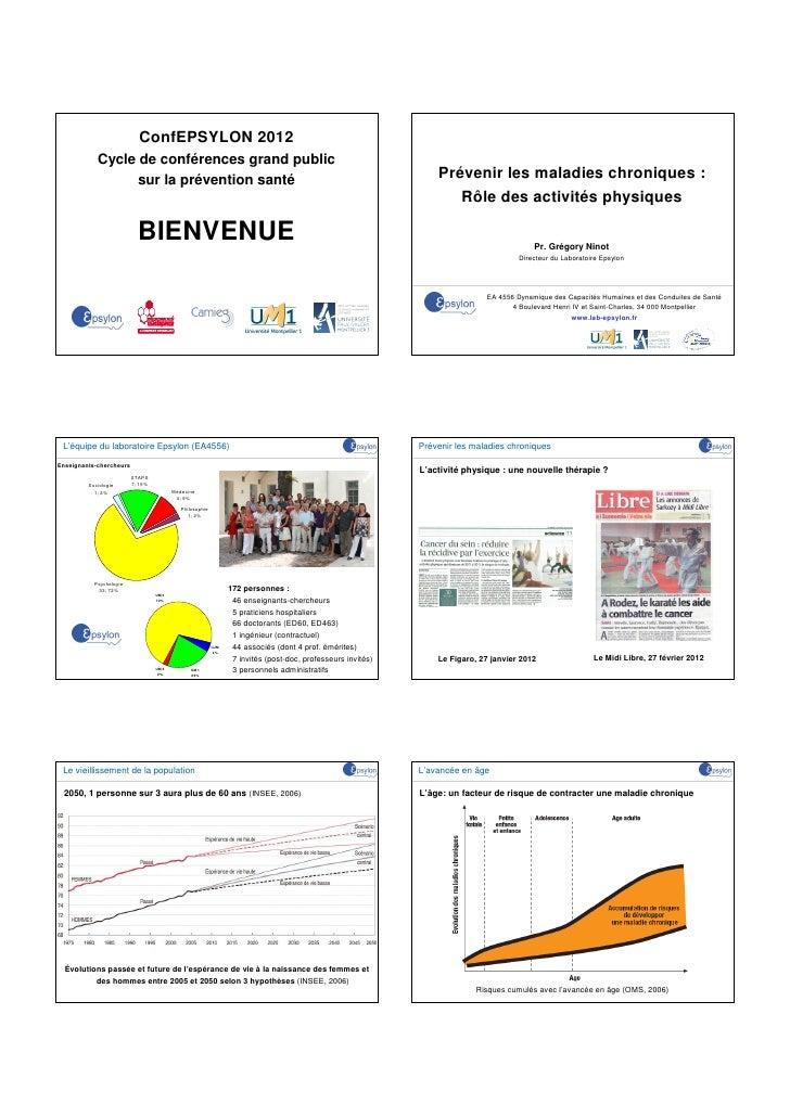 ConfEPSYLON 2012            Cycle de conférences grand public                  sur la prévention santé                    ...