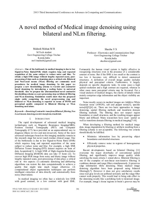 A novel method of Medical image denoising using bilateral and NLm filtering.omnamasivay aper subtitle) Mahesh Mohan M R M....