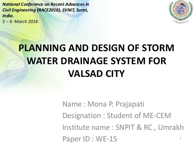 Planning Design Of Storm Water Drainage System For Valsad City