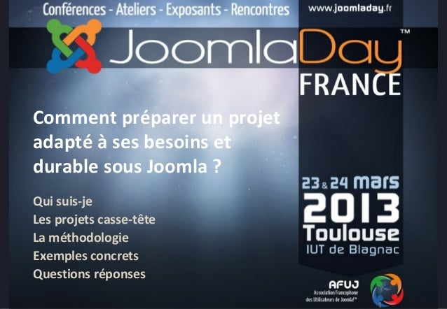 """Cahier des charges """"joomla friendly""""     Comment préparer un projet     adapté à ses besoins et     durable sous Joomla ? ..."""