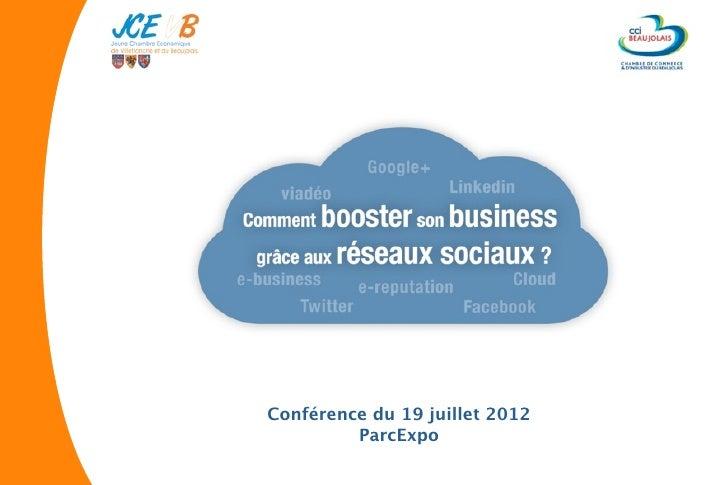 Conférence du 19 juillet 2012         ParcExpo