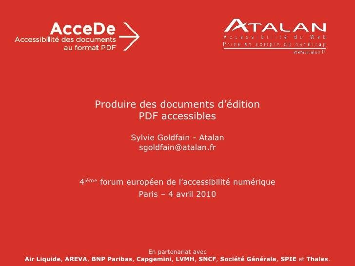 Produire des documents d'édition                                  PDF accessibles                                        S...