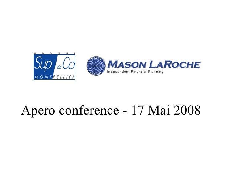 Apero conference - 17 Mai 2008