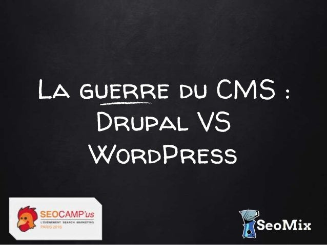 La guerre du CMS : Drupal VS WordPress
