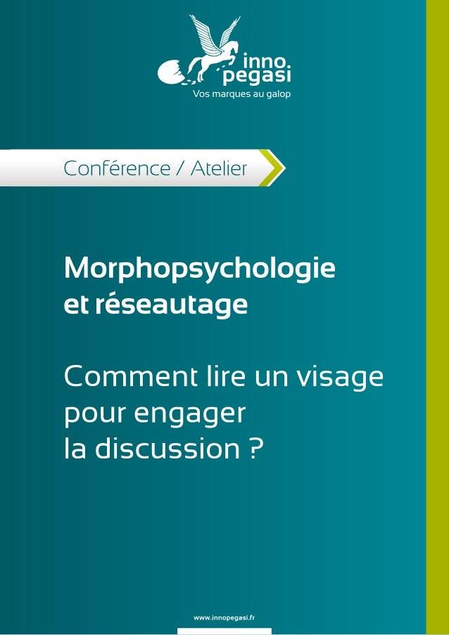 Morphopsychologie et réseautage : comment lire un visage pour engager la discussion ?