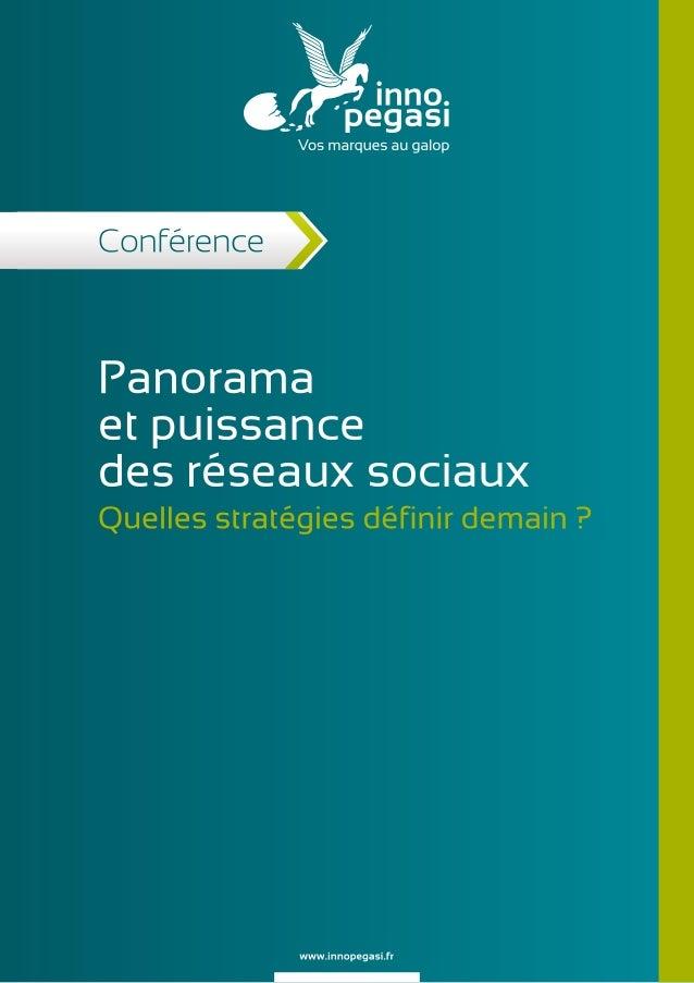 Panorama et puissance des réseaux sociaux - Quelles stratégies définir demain ?