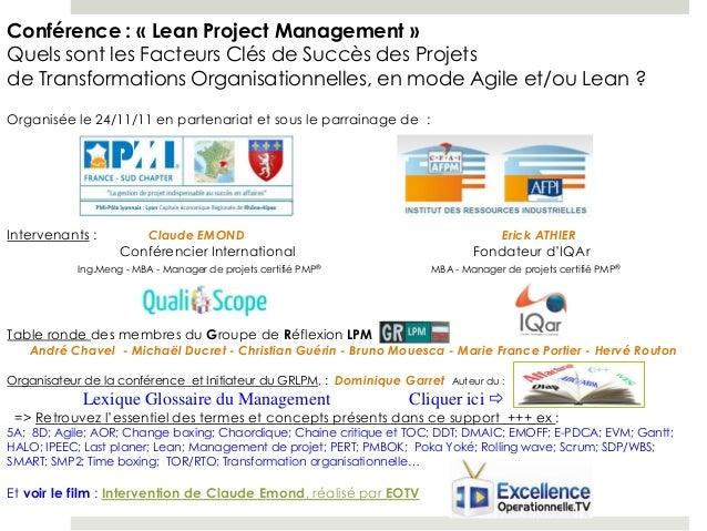 Conférence : « Lean Project Management »Quels sont les Facteurs Clés de Succès des Projetsde Transformations Organisationn...
