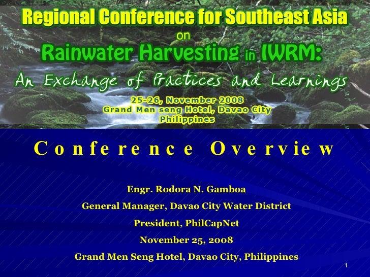 Engr. Rodora N. Gamboa General Manager, Davao City Water District President, PhilCapNet November 25, 2008 Grand Men Seng H...