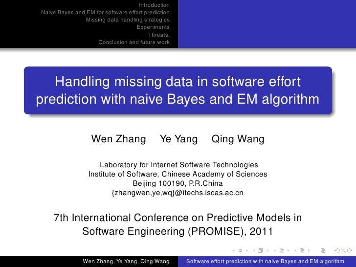 IntroductionNaive Bayes and EM for software effort prediction               Missing data handling strategies              ...