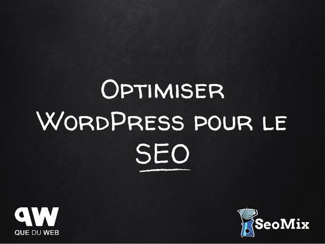 Optimiser WordPress pour le SEO