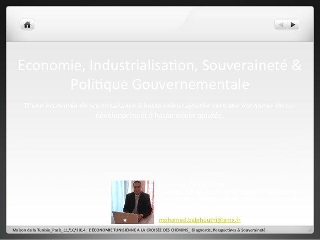 Economie,  Industrialisa2on,  Souveraineté  &  Poli2que  Gouvernementale  D'une  économie  de  sous-‐traitance  à  basse ...
