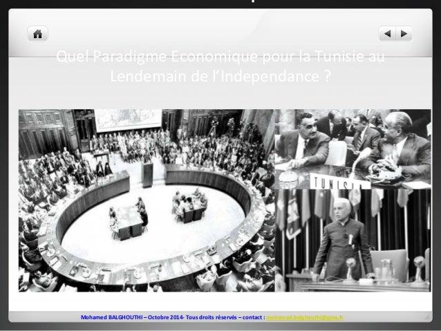 lendemain  de  l'Indépendance  ?  Quel  Paradigme  Economique  pour  la  Tunisie  au  Lendemain  de  l'Independance  ?  Mo...