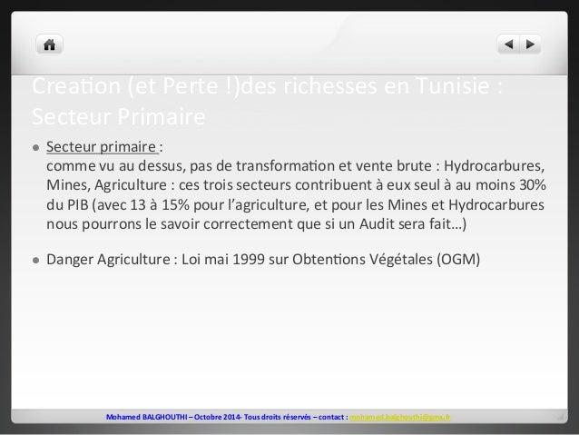 Crea2on  (et  Perte  !)des  richesses  en  Tunisie  :  Secteur  Primaire  l Secteur  primaire  :  comme  vu  au  dessus, ...