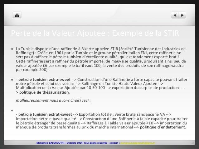 Perte  de  la  Valeur  Ajoutee  :  Exemple  de  la  STIR  l La  Tunisie  dispose  d'une  raffinerie  à  Bizerte  appelée ...
