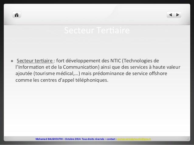 Secteur  Ter2aire  l  Secteur  ter2aire  :  fort  développement  des  NTIC  (Technologies  de  l'Informa2on  et  de  la  ...