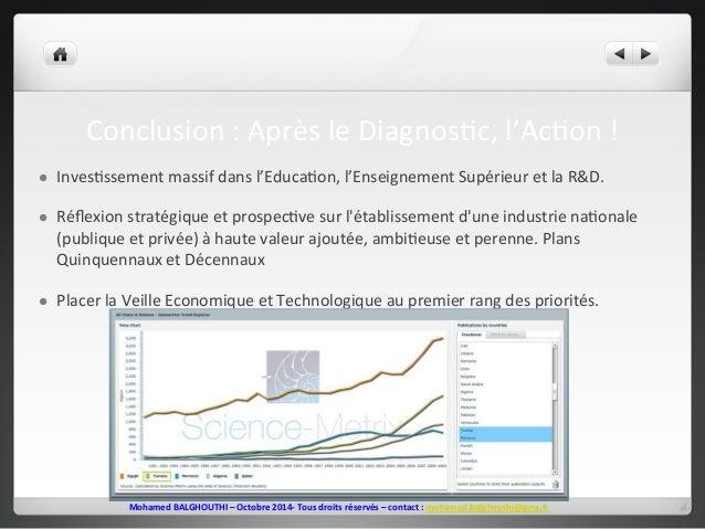 Conclusion  :  Après  le  Diagnos2c,  l'Ac2on  !  l Inves2ssement  massif  dans  l'Educa2on,  l'Enseignement  Supérieur  ...