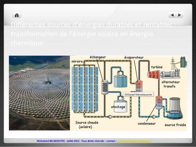 Différentes  sources  d'énergies  durables  et  rentables  :  transforma2on  de  l'énergie  solaire  en  énergie  thermiqu...