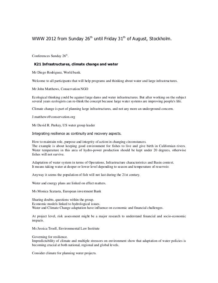 WWW 2012 from Sunday 26th until Friday 31th of August, Stockholm.Conferences Sunday 26th. K21 Infrastructures, climate cha...