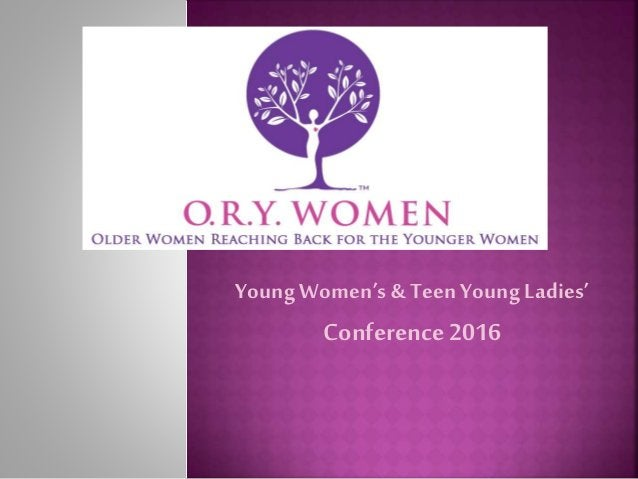 Young Women's & Teen Young Ladies' Conference 2016