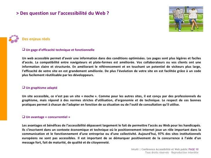 > Des question sur l'accessibilité du Web ? <ul><li>Des enjeux réels </li></ul><ul><li>Un gage d'efficacité technique et f...
