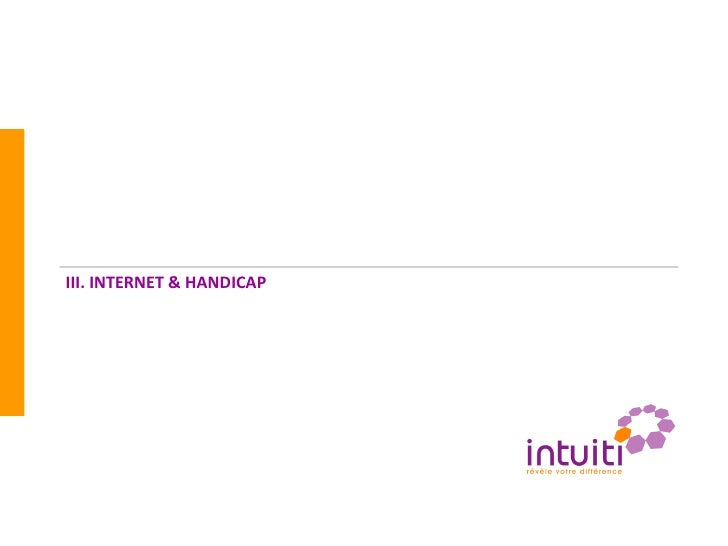 III. INTERNET & HANDICAP