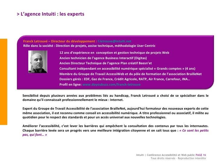 > L'agence Intuiti : les experts Sensibilisé depuis plusieurs années aux problèmes liés au handicap, Franck Letrouvé a cho...