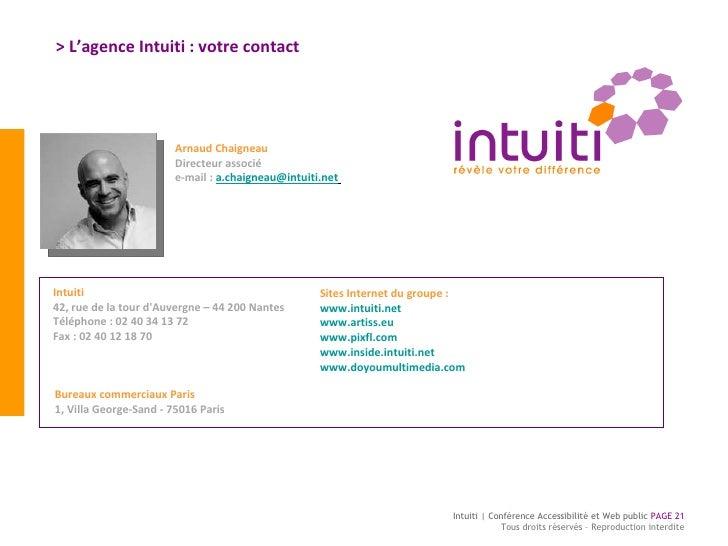 Intuiti 42, rue de la tour d'Auvergne   – 44  2 00 Nantes Téléphone : 02 40 34 13 72 Fax : 02 40 12 18 70 Arnaud Chaigneau...