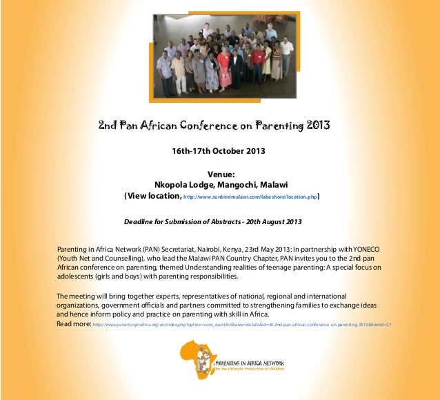 2nd Pan African Conference on Parenting 201316th-17th October 2013Venue:Nkopola Lodge, Mangochi, Malawi(View location, htt...