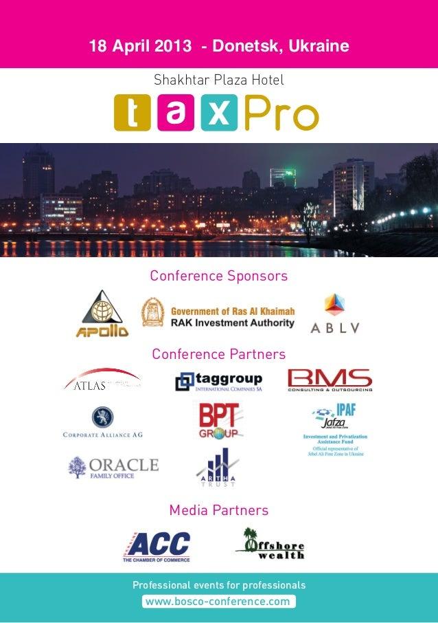 Conference Partners Media Partners Conference Sponsors 18 April 2013 - Donetsk, Ukraine Professional events for profession...