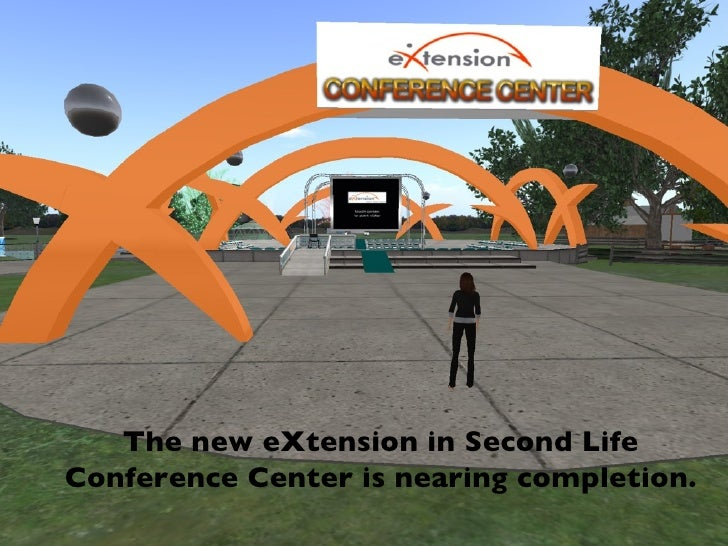 The new eXtension in Second Life Conference Center is nearing completion.