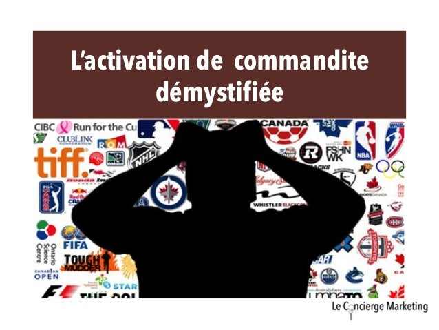 L'activation de commandite  démystifiée