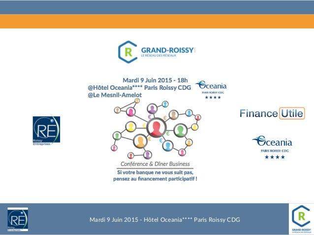 Mardi 9 Juin 2015 -‐ Hôtel Oceania**** Paris Roissy CDG