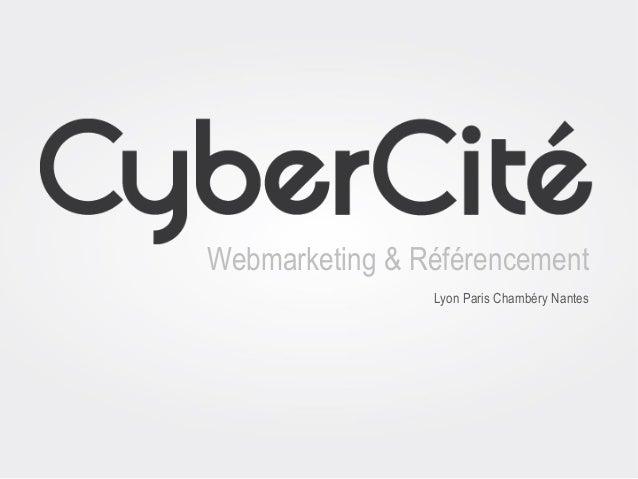 Webmarketing & Référencement Lyon Paris Chambéry Nantes