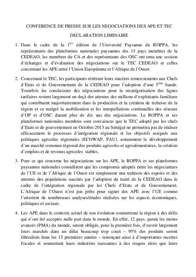 CONFERENCE DE PRESSE SUR LES NEGOCIATIONS DES APE ET TEC DECLARATION LIMINAIRE 1. Dans le cadre de la 1ère édition de l'Un...