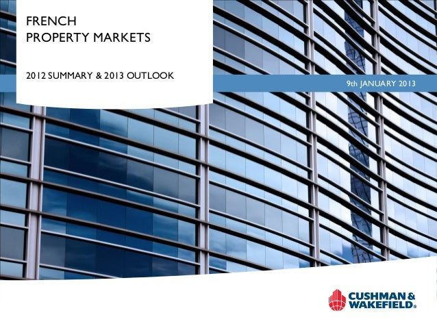 FRENCHPROPERTY MARKETS2012 SUMMARY & 2013 OUTLOOK                              9th JANUARY 2013
