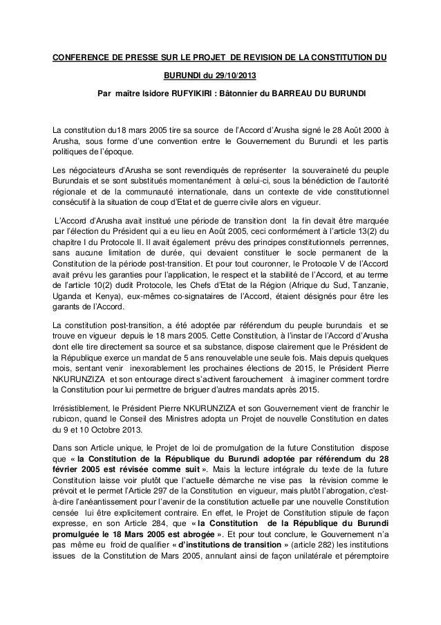 CONFERENCE DE PRESSE SUR LE PROJET DE REVISION DE LA CONSTITUTION DU BURUNDI du 29/10/2013 Par maître Isidore RUFYIKIRI : ...