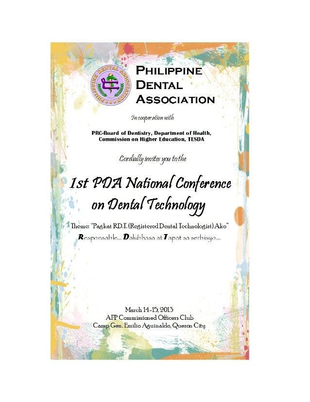 Registration Fees:Registered Dental Technologist ( inclusive of meals)          Php 1,700Dentist/Hygienists ( inclusi ve o...