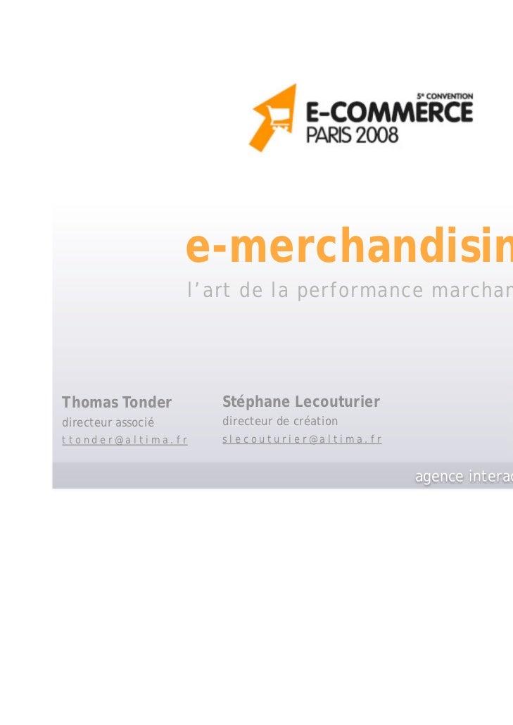 e-merchandising                    l'art de la performance marchandeThomas Tonder          Stéphane Lecouturierdirecteur a...
