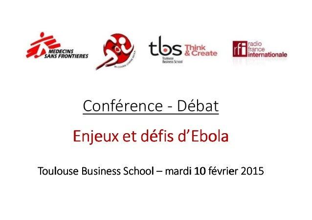 Conférence - DébatConférence - Débat Enjeux et défis d'EbolaEnjeux et défis d'EbolaEnjeux et défis d'EbolaEnjeux et défis ...