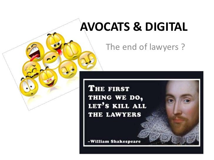 AVOCATS & DIGITAL    The end of lawyers ?