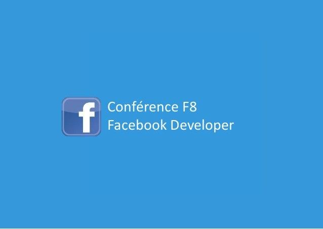 Conférence F8 Facebook Developer