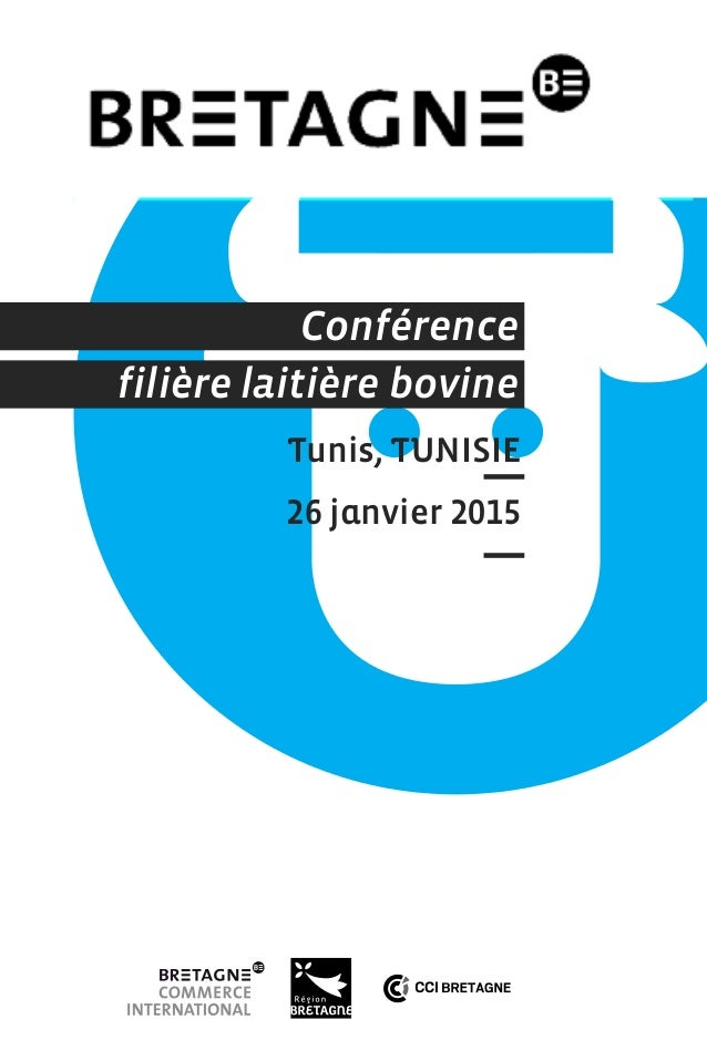 Tunis, TUNISIE filière laitière bovine Conférence 26 janvier 2015