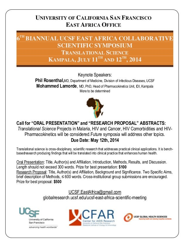 UNIVERSITY OF CALIFORNIA SAN FRANCISCO EAST AFRICA OFFICE 6TH BIANNUAL UCSF EAST AFRICA COLLABORATIVE SCIENTIFIC SYMPOSIUM...