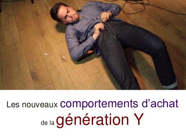 Les nouveaux comportements d'achat de la génération Y