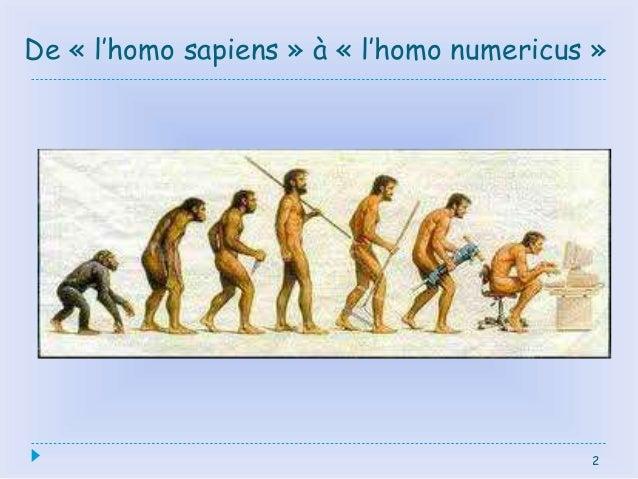 De « l'homo sapiens » à « l'homo numericus » 2