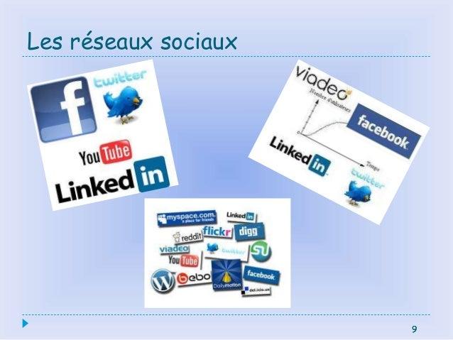 9 Les réseaux sociaux 9
