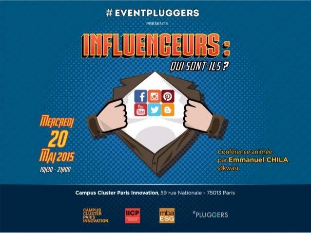 Le mercredi 20 mai, se déroulera la 4ème conférence #EventPluggers sur le thème des influenceurs. En quelques années, les ...