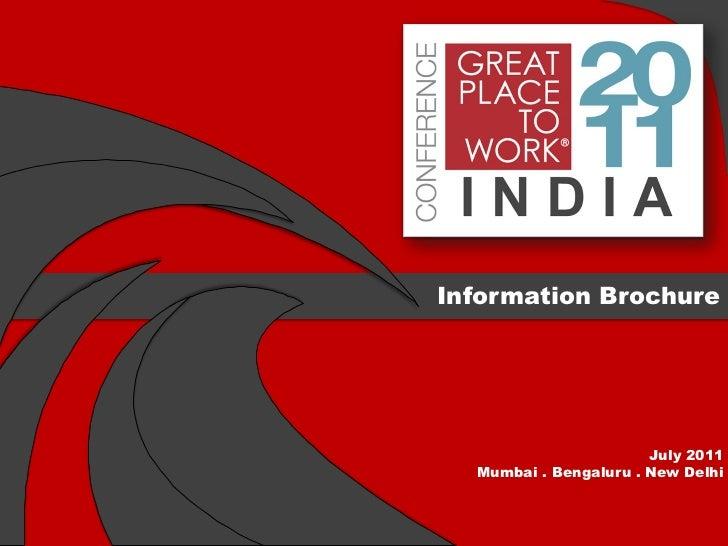 Information Brochure                       July 2011  Mumbai . Bengaluru . New Delhi