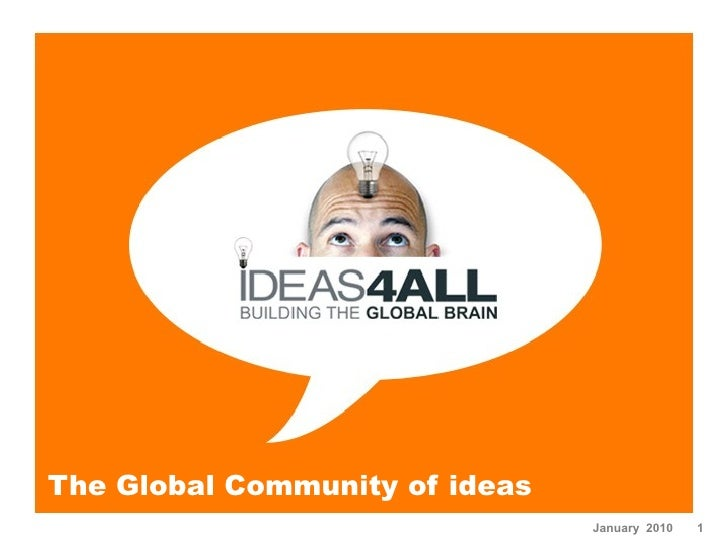 The Global Community of ideas                                 January 2010   1
